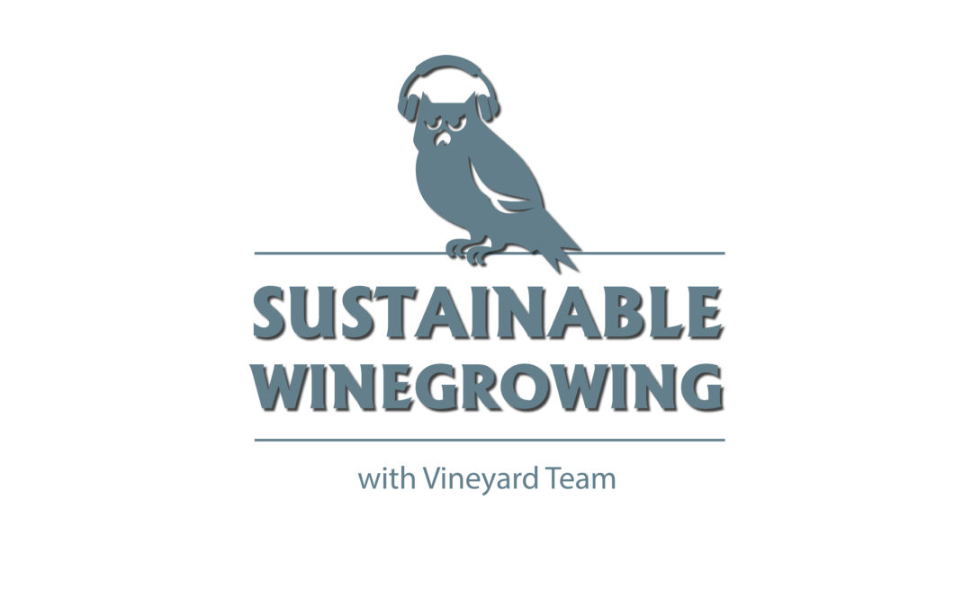 VINEYARD TEAM'S SUSTAINABLE WINEGROWING PODCAST