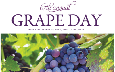 67TH ANNUAL LODI GRAPE DAY ON FEBRUARY 5TH!