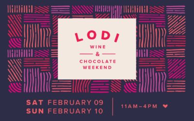 LODI WINE AND CHOCOLATE WEEKEND