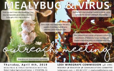LODI MEALYBUG & VIRUS OUTREACH MEETING on April 4th!