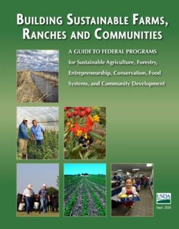 Download your free copy of Building Sustainable Farms, Ranches, and Communities here.